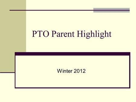 PTO Parent Highlight Winter 2012. Buncombe County Schools Initiatives Integration of Technology Articulation across grade levels/content areas Collaborative.