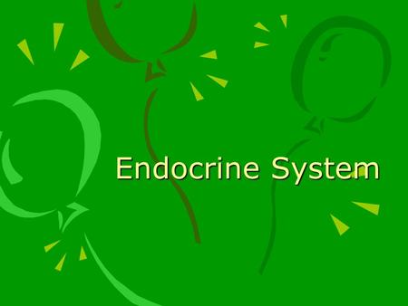 Endocrine System. ENDOCRINE GLANDS Secrete hormones directly into bloodstream Ductless EXOCRINE GLANDS – secrete substances through a duct (sweat, salivary,