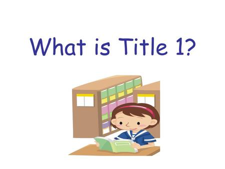 What is Title 1?. Title 1 funding began as a part of the Great Society Program of President Lyndon B. Johnson in 1965 under the Elementary and Secondary.