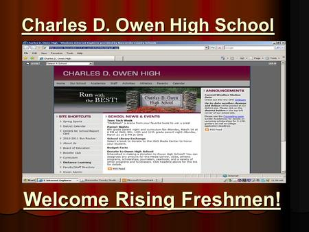Charles D. Owen High School Welcome Rising Freshmen!
