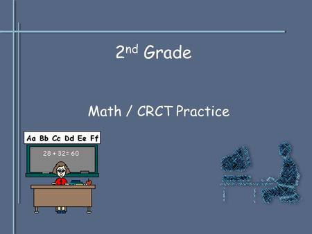 2 nd Grade Math / CRCT Practice Jose had 59 baseball cards. His sister lost some of them. Jose has 37 cards left. Which number sentence describes what.