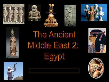 Egyptian Civ A second center of civilization emerged along the Nile River in N. Africa around 3000 B.C.E.A second center of civilization emerged along.