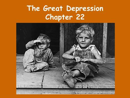 The Great Depression Chapter 22. The Market Crashes The market crash in October of 1929 happened very quickly. In September, the Dow Jones Industrial.