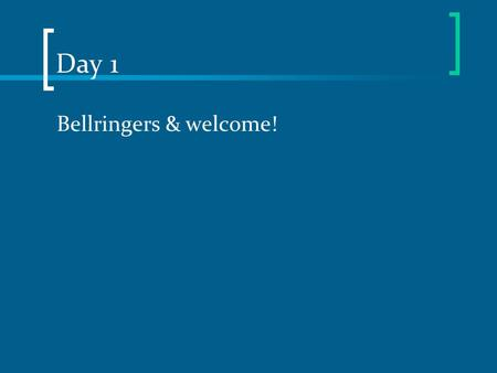 Day 1 Bellringers & welcome!. Day 2 No man is an island entire of itself; every man is a piece of the continent, a part of the main ~John Donne Respond.