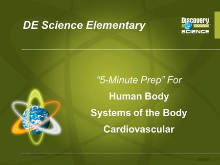 """5-Minute Prep"" For Human Body Systems of the Body Cardiovascular"