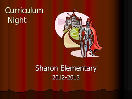 Curriculum Night Sharon Elementary 2012-2013. Welcome to 5 th Grade!