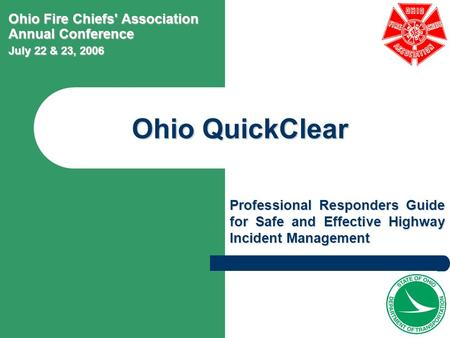 Ohio QuickClear Ohio Fire Chiefs' Association Annual Conference