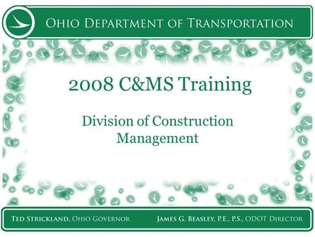 2008 C&MS Training Division of Construction Management.