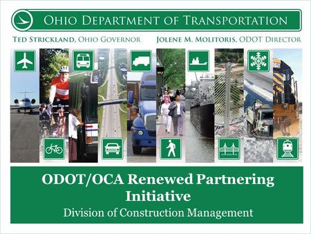 ODOT/OCA Renewed Partnering Initiative Division of Construction Management.