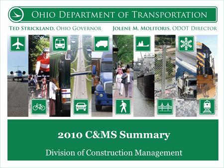 2010 C&MS Summary Division of Construction Management.
