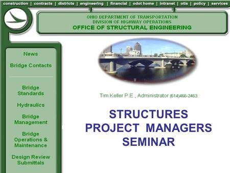 STRUCTURES PROJECT MANAGERS SEMINAR. HOUSEKEEPING.