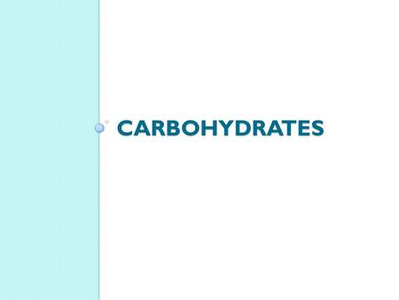 CARBOHYDRATES. CARBOHYDRATES The main function of carbohydrates is to provide energy. Carbohydrates provide 4 calories per gram.
