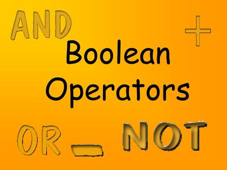 Boolean Operators. Locating Information The number of documents on the web have multiplied immensely over the last few years This means there is simply.