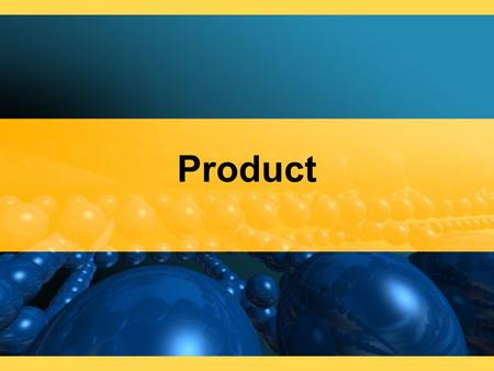 Product. Product Planning Involves making decisions about those features that are needed to sell a businesss products, services, or ideas.