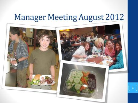 Manager Meeting August 2012 1. 5 Componants 2 Vegetable Fruit Meat / Meat Alternative Grains Milk.