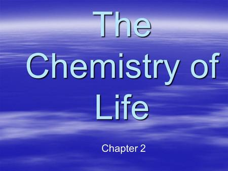 The Chemistry of Life Chapter 2. vocabulary Atom the most basic and smallest unit of matter Atom the most basic and smallest unit of matter –Nucleus –Nucleus.