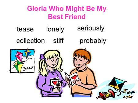 Gloria Who Might Be My Best Friend teaselonely seriously collectionstiffprobably.