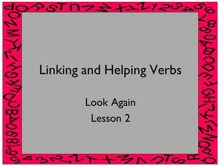 Linking and Helping Verbs
