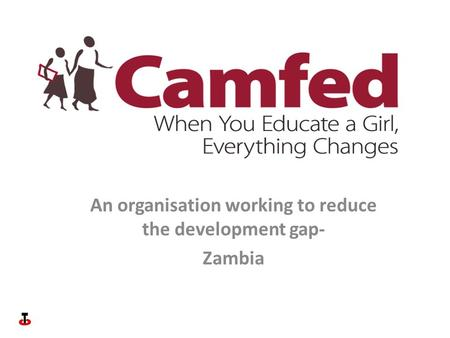 An organisation working to reduce the development gap- Zambia.