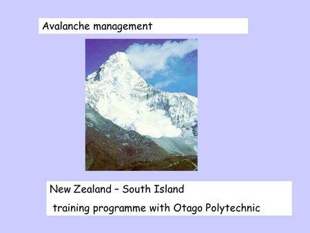 Avalanche management New Zealand – South Island