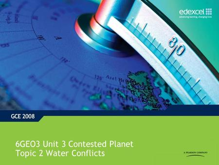 6GEO3 Unit 3 Contested Planet Topic 2 Water Conflicts.