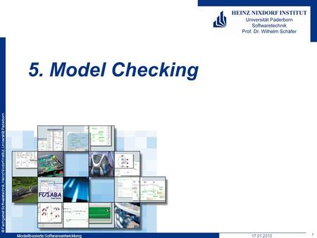 5. Model Checking Modellbasierte Softwareentwicklung 17.01.2013.