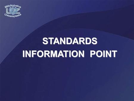 STANDARDS INFORMATION POINT. Standards Information Point (PIN) autorised by Polish Comittee for Standardization (PKN) was set up in April 2004 at the.