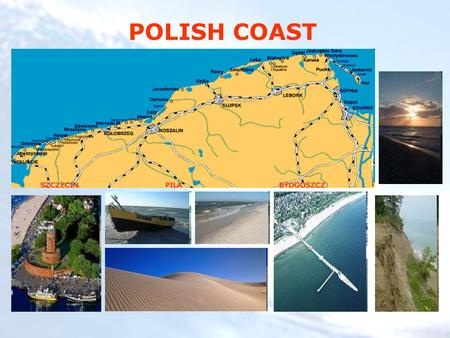 POLISH COAST. Dimensions The Baltic sea is about 1600 km (1000 mi) long, an average of 193 km (120 mi) wide, and an average of 55 m (180 ft, 30 fathoms)