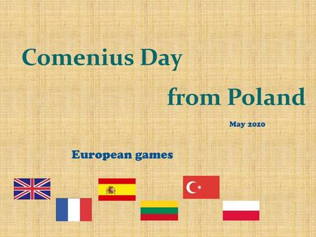 Comenius Day from Poland European games May 2010.