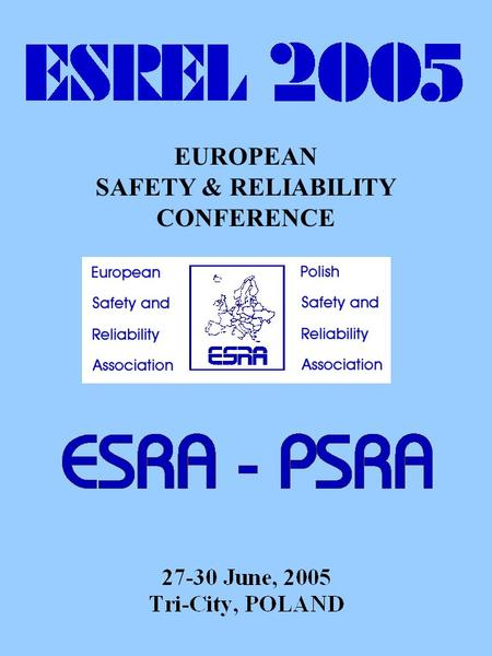EUROPEAN SAFETY & RELIABILITY CONFERENCE. GDYNIA.