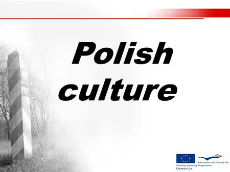 Polish culture. Polish guide Ok. Lets start with the most important places.