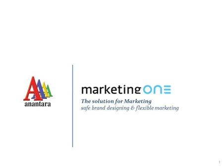 1 The solution for Marketing safe brand designing & flexible marketing.