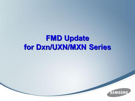 FMD Update for Dxn/UXN/MXN Series. Preparations USB Memory Stick (Over 512MB)