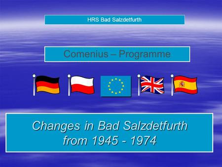 HRS Bad Salzdetfurth Comenius – Programme Changes in Bad Salzdetfurth from 1945 - 1974.