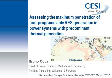 Assessing the maximum penetration of non-programmable RES generation in power systems with predominant thermal generation Bruno Cova Head of Power Systems,