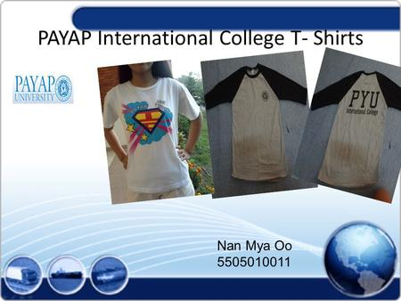 PAYAP International College T- Shirts Nan Mya Oo 5505010011.