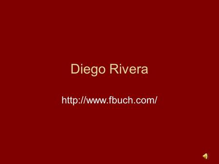 Diego Rivera  Diego RiveraDiego Rivera was born December 8, 1886, in Guanajuato in Mexico, to Diego and Maria Barrientos Rivera.