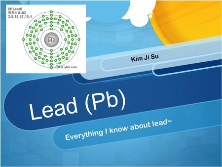 Everything I know about lead~