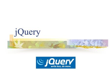JQuery. What is jQuery? jQuery is a fast, small, and feature-rich JavaScript library that simplifies HTML document traversing and manipulation event handling.
