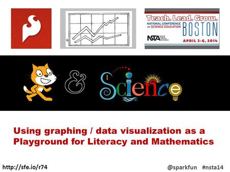 #nsta14 Using graphing / data visualization as a Playground for Literacy and Mathematics.
