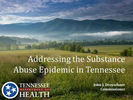 Addressing the Substance Abuse Epidemic in Tennessee