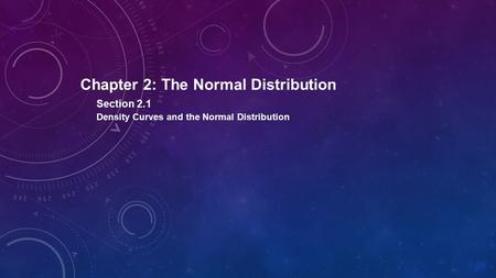 Chapter 2: The Normal Distribution