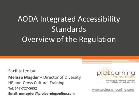 AODA Integrated Accessibility Standards Overview of the Regulation
