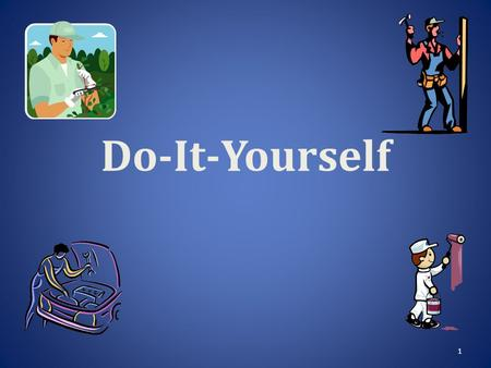 "1 Do-It-Yourself. 2 The Principle of DIY ""Do-it-yourself"" refers to the principle of self reliance; performing a task yourself rather than hiring it done."