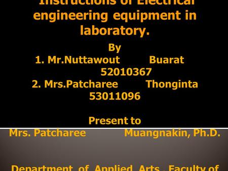 Instructions of Electrical engineering equipment in laboratory.