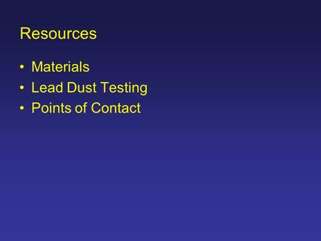 Resources Materials Lead Dust Testing Points of Contact.