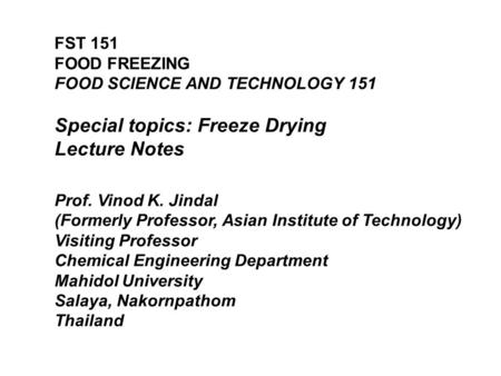 Special topics: Freeze Drying Lecture Notes