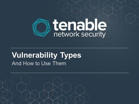 Vulnerability Types And How to Use Them.