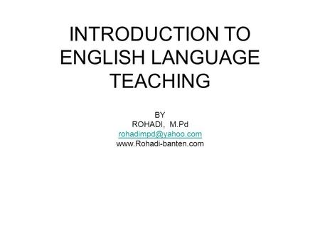 INTRODUCTION TO ENGLISH LANGUAGE TEACHING