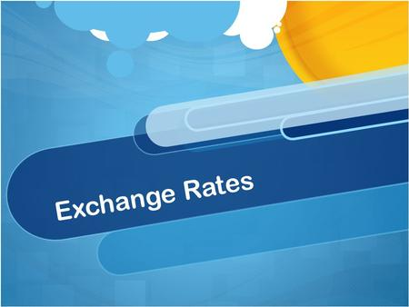 Exchange Rates. Foreign Exchange Market Currencies are bought and sold on a foreign exchange market. The demand for a currency is a function of three.